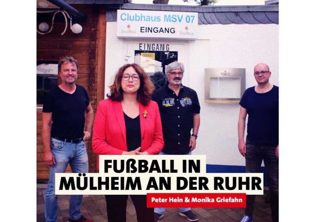 Fußball in Mülheim an der Ruhr | Peter Hein und Monika Griefahn