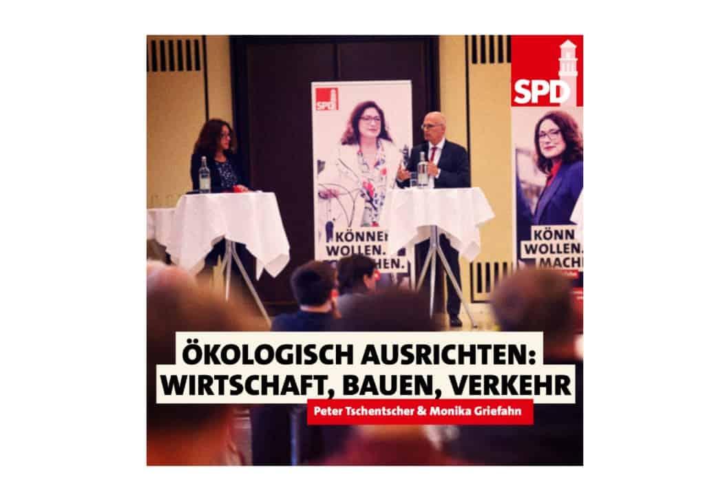 Monika Griefahn & Peter Tschentscher: Ökologisch ausrichten: Wirtschaft, Bauen, Verkehr