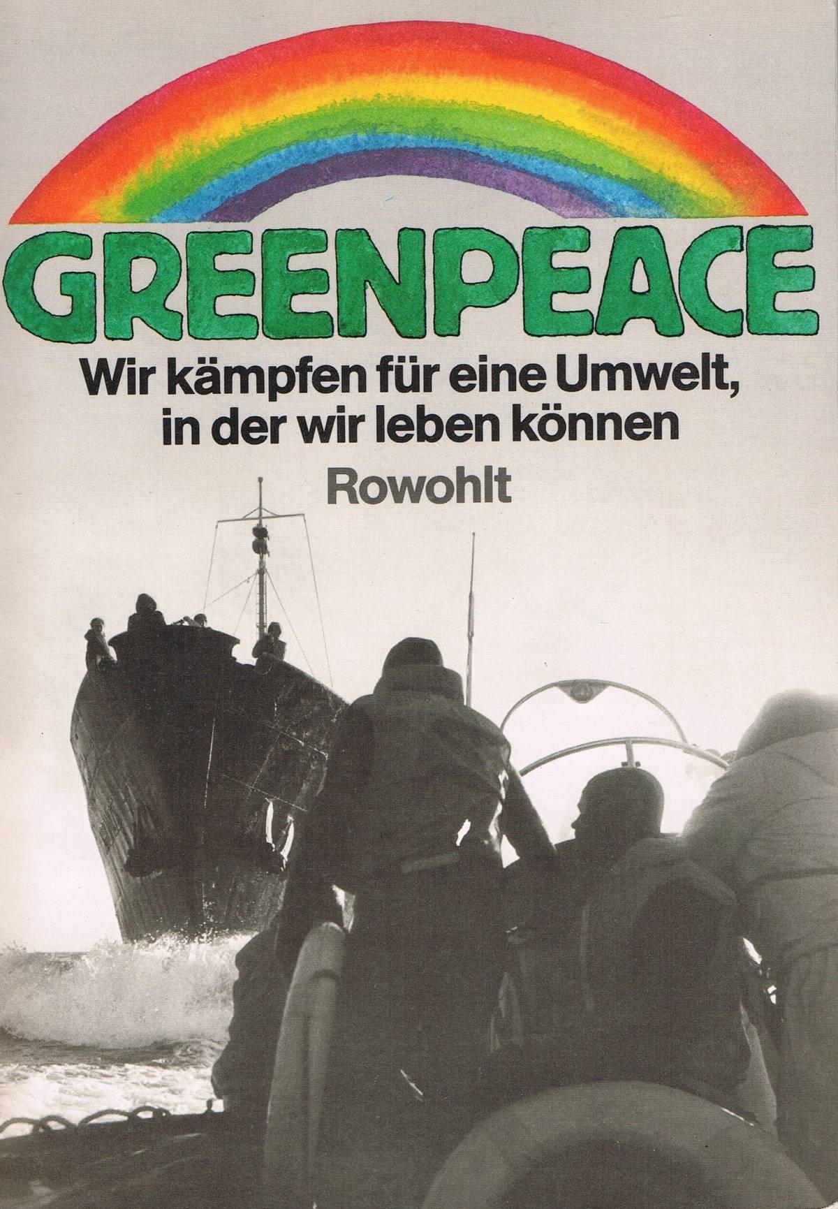 Cover: Greenpeace. Wir kämpfen für eine Umwelt, in der wir leben können. ISBN 3-498-02434-5